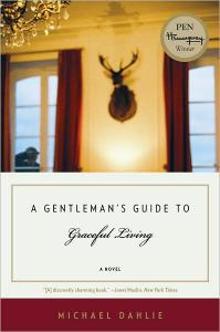 a gentlemans guide to graceful living - michael dahlie